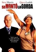 Se montó la gorda (2003)