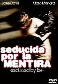 Seducida por la mentira (2010)