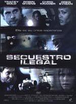 Secuestro ilegal (2005)