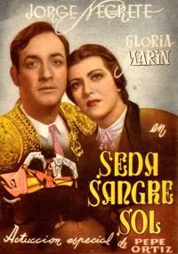 Seda, sangre y sol (1942)