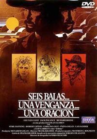 Seis balas... una venganza... una oración (1976)
