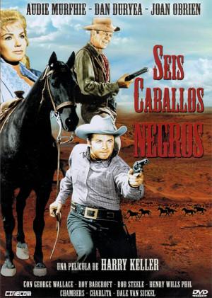 Seis caballos negros (1962)