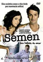 Semen. Una historia de amor (2005)