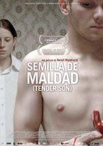 Semilla de Maldad (Tender Son) (2010)