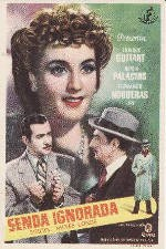 Senda ignorada (1946)