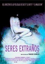 Seres extraños (2004)