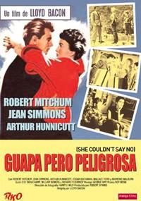 Guapa pero peligrosa (1954)