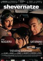 Shevernatze, una epopeya marcha atrás (2007)