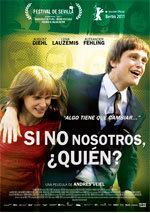 Si no nosotros, ¿quién? (2011)
