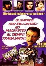 Si quieres ser millonario, no malgastes el tiempo trabajando (1969)