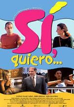 Sí, quiero... (1999)