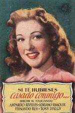 Si te hubieses casado conmigo (1948)