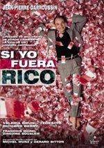 Si yo fuera rico (2002)