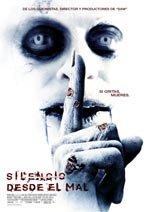 Silencio desde el mal (2007)