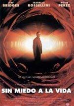 Sin miedo a la vida (1993)