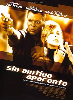 Sin motivo aparente (2002)