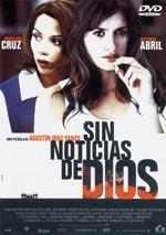 Sin noticias de Dios (2001)