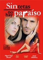 Sin tetas no hay paraíso (2ª temporada) (2008)