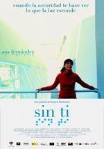 Sin ti (2006)