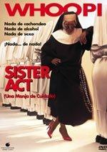 Sister Act: Una monja de cuidado (1992)