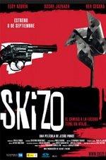 Skizo (2006)