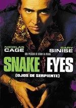 Snake Eyes (Ojos de serpiente) (1998)
