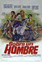 Sobra un hombre (1967)