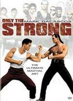 Solo el más fuerte