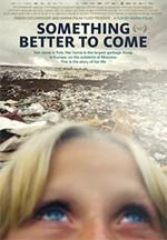Something Better to Come (Algo mejor por llegar) (2014)