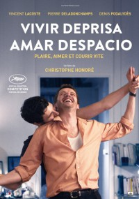 Vivir deprisa, amar despacio (2018)