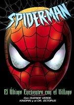 Spider-Man. El último encuentro con el villano