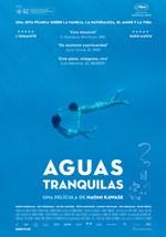 Aguas tranquilas (Still the Water)