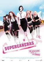 Supercañeras. El internado puede ser una fiesta (2007)