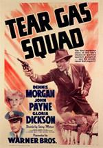 Tear Gas Squad (1940)