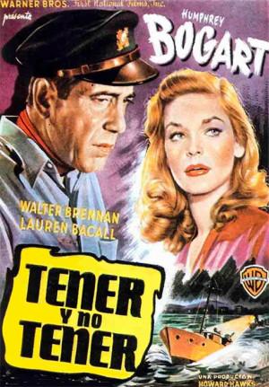 Tener y no tener (1944)