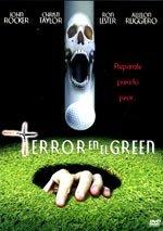Terror en el green