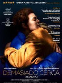 Demasiado cerca (Tesnota) (2017)