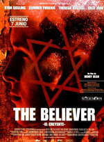 The Believer (El creyente) (2001)