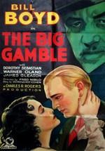 The Big Gamble (1931)