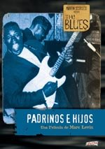 The Blues: Padrinos e hijos (2003)
