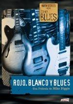 The Blues: Rojo, blanco y Blues