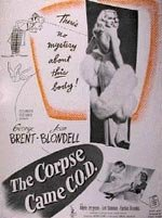 The Corpse Came C.O.D. (1947)