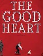 Un buen corazón (2009)