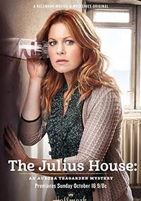 Un misterio para Aurora Teagarden: La casa de los Julius (2016)