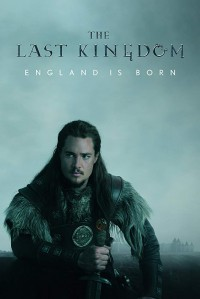 The Last Kingdom (2015)