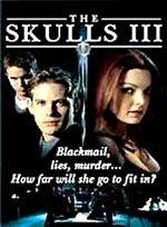 The Skulls III (2003)