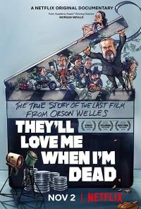 Me amarán cuando esté muerto (2018)