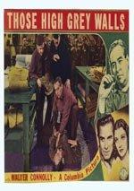 Those High Grey Walls (1939)