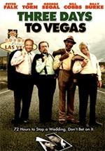 Three Days to Vegas (2007)