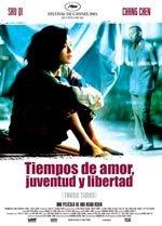 Tiempos de amor, juventud y libertad (2005)